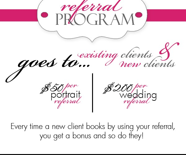 Wedding and Portrait Referral Program
